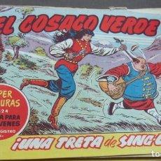 Tebeos: EL COSACO VERDE ¡UNA TRETA DE SING-LI! SUPER AVENTURAS Nº 624 Nº 115 AÑO 1962 ORIGINAL. Lote 146396506