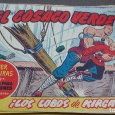 Tebeos: EL COSACO VERDE ¡LOS LOBOS DE KIRGAZ! SUPER AVENTURAS Nº 627 Nº 116 AÑO 1962 ORIGINAL. Lote 146396714