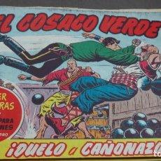 Tebeos: EL COSACO VERDE ¡DUELO A CAÑONAZOS! SUPER AVENTURAS Nº 639 Nº 120 AÑO 1962 ORIGINAL. Lote 146397206
