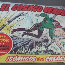 Tebeos: EL COSACO VERDE ¡CÓMICOS EN PALACIO! SUPER AVENTURAS Nº 612 Nº 112 AÑO 1962 ORIGINAL. Lote 146398586