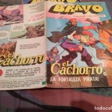 BDs: BRAVO- Nº 67 -EL CACHORRO- Nº 34 - LA FORTALEZA PIRATA - BRUGUERA 1976. Lote 146548854