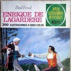Tebeos: ENRIQUE DE LAGARDERE PAUL FEVAL BRUGUERA 1971. Lote 146638158