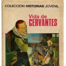 BDs: HISTORIAS JUVENIL. Nº 11. VIDA DE CERVANTES. BRUGUERA 1968. (ST/HS). Lote 146771606