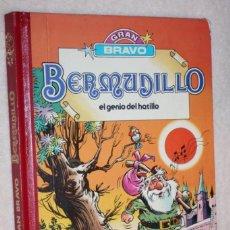 Tebeos: BERMUDILLO, EL GENIO DEL HATILLO -GRAN BRAVO - ( TOMO RECOPILATORIO) MUY DIFÍCIL Y A UN GRAN PRECIO . Lote 146775026