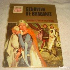Tebeos: GENOVEVA DE BRAVANTE. HISTORIAS COLOR, SERIE MUJERCITAS Nº 1. TAPA DURA. Lote 146852946