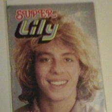 Tebeos: SUPER LILY. LEIF GARRET. Nº 62, DE 1981, CON CÓMICS, FOTONOVELAS, NOTICIAS DE LA ÉPOCA.... Lote 146931138