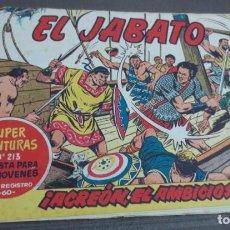 Tebeos: EL JABATO ¡ACREÓN, EL AMBICIOSO! Nº 213 Nº 51 EDITORIAL BRUGUERA AÑO 1959 ORIGINAL. Lote 147129018