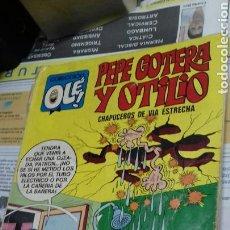 Tebeos: PEPE GOYERA Y OTILIO. OLE. 22. 1 EDICION 1971. Lote 147346172