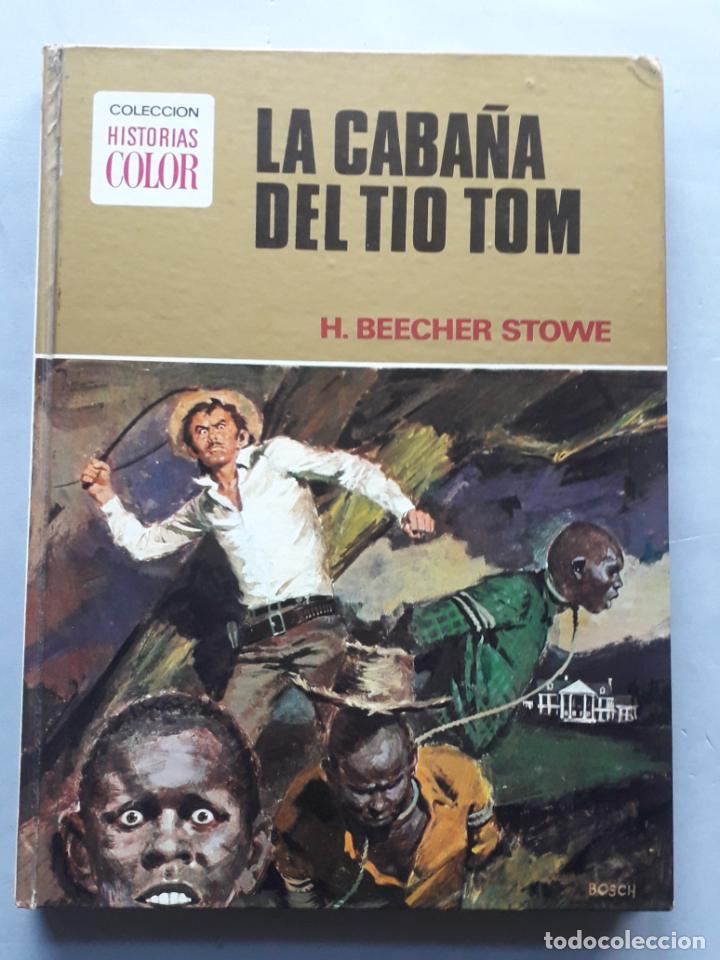 LA CABAÑA DEL TÍO TOM. BEECHER STOWE. (Tebeos y Comics - Bruguera - Historias Selección)