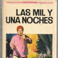 Tebeos: HISTORIAS SELECCIÓN. Nº 2. LAS MIL Y UNA NOCHES. BRUGUERA 1966. (ST/SELC.). Lote 147671398