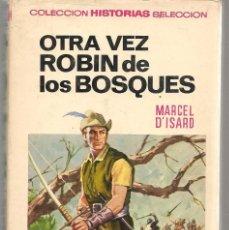Tebeos: HISTORIAS SELECCIÓN. Nº 5. OTRA VEZ ROBIN DE LOS BOSQUES. MARCEL D´ISARD. BRUGUERA 1971. (ST/SELC.). Lote 147671602