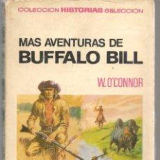 Tebeos: HISTORIAS SELECCIÓN. Nº 4. MAS AVENTURAS DE BUFFALO BILL. W.O´CONNOR. BRUGUERA 1967. (ST/SELC.). Lote 147671726