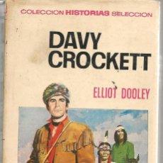 Tebeos: HISTORIAS SELECCIÓN. Nº 3. DAVY CROCKETT. ELLIOT DOOLEY. BRUGUERA 1970. (ST/SELC.). Lote 147671830