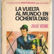 Tebeos: HISTORIAS SELECCIÓN. Nº 5. LA VUELTA AL MUNDO EN OCHENTA DIAS. JULIO VERNE. BRUGUERA 1971(ST/SELC.). Lote 147672130