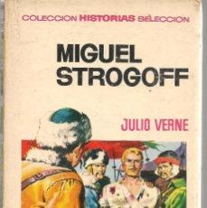 Tebeos: HISTORIAS SELECCIÓN. Nº 2. MIGUEL STROGOFF. JULIO VERNE. BRUGUERA 1971(ST/SELC.). Lote 147672254