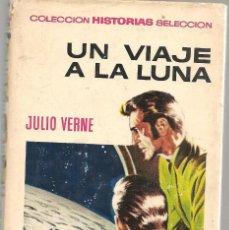Tebeos: HISTORIAS SELECCIÓN. Nº 3. UN VIAJE A LA LUNA. JULIO VERNE. BRUGUERA 1971.(ST/SELC.). Lote 147675154