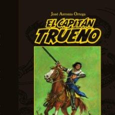 Tebeos: EL CAPITÁN TRUENO: EL GRAN HÉROE DEL TEBEO, JOSE ANTONIO ORTEGA. Lote 148166722
