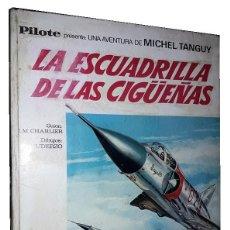 Tebeos: COMIC MICHEL TANGUY: LA ESCUADRILLA DE LAS AGUILAS. Lote 148181038