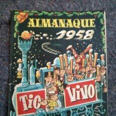 Tebeos: TÍO VIVO ALMANAQUE 1958. Lote 148393046