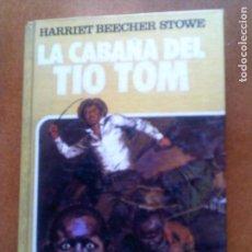 Tebeos: LIBRO DE HISTORIAS SELECION LA CABAÑA DEL TIO TOM AÑO 1985. Lote 148814774