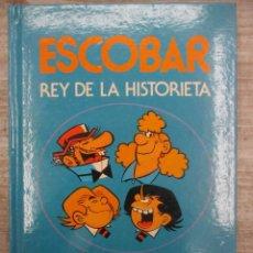 Tebeos: ESCOBAR REY DE LA HISTORIETA - 1ª EDICION 1985 - INTEGRAL SUPER HUMOR. Lote 149369646