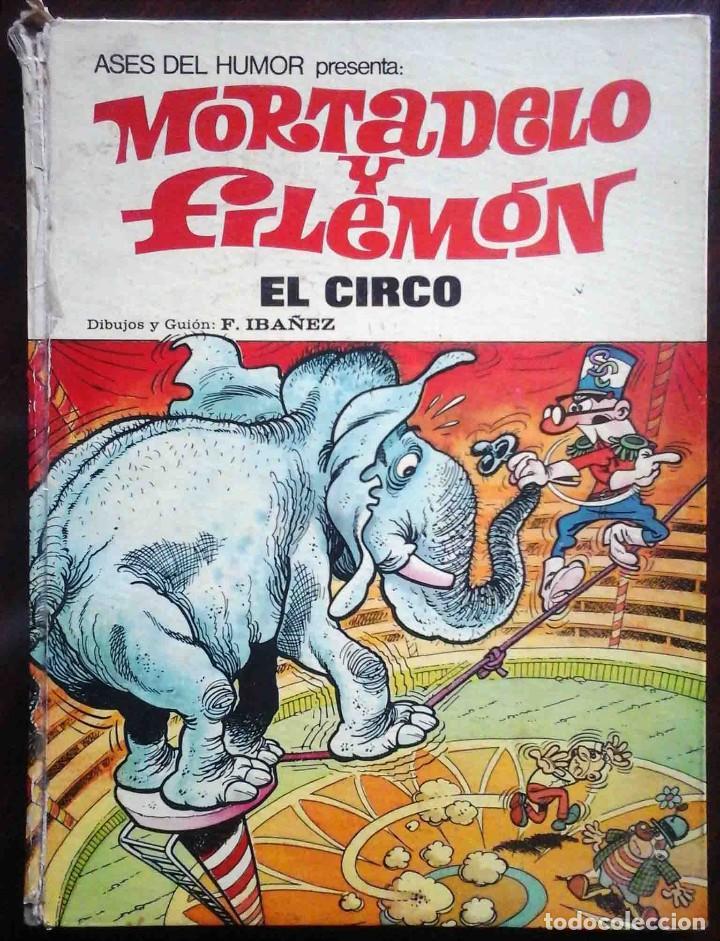 ASES DEL HUMOR 27 - MORTADELO Y FILEMÓN - EL CIRCO PRIMERA EDICIÓN 1973 (Tebeos y Comics - Bruguera - Mortadelo)