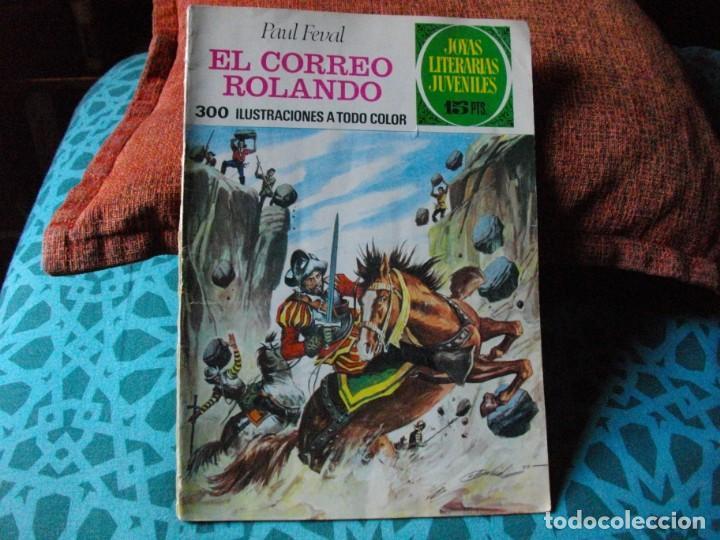 JOYAS LITERARIAS -EL CORREO ROLANDO- Nº 93 -EL DE LAS FOTOS VER TODOS MIS COMICS (Tebeos y Comics - Bruguera - Joyas Literarias)