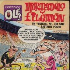 Tebeos: TEBERO - OLE - MORTADELO Y FILEMON - UN MUNDIAL 78 QUE SALE BASTANTE POCHO. Lote 149833174