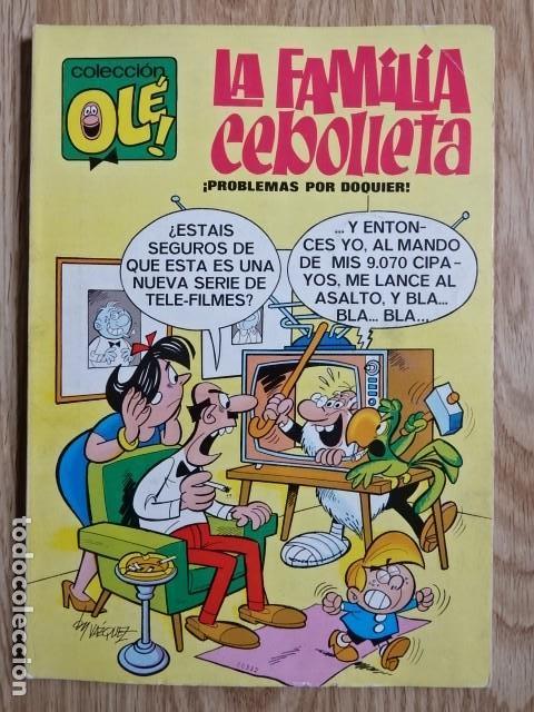 LA FAMILIA CEBOLLETA Nº 4 PROBLEMAS POR DOQUIER COLECCIÓN OLÉ ! ED. BRUGUERA 1971 1ª EDICIÓN (Tebeos y Comics - Bruguera - Ole)