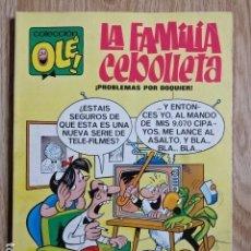 Tebeos: LA FAMILIA CEBOLLETA Nº 4 PROBLEMAS POR DOQUIER COLECCIÓN OLÉ ! ED. BRUGUERA 1971 1ª EDICIÓN. Lote 149840278