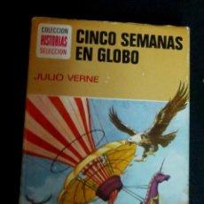 Tebeos: CINCO SEMANAS EN GLOBO JULIO VERNE COLECCIÓN HISTORIAS SELECCIÓN Nº 7 EDITORIAL BRUGUERA AÑO 1974. Lote 149983610