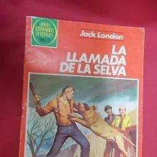Tebeos: JOYAS LITERARIAS JUVENILES. Nº 246. LA LLAMADA DE LA SELVA. BRUGUERA 1982 1ª EDICIÓN. Lote 150170702