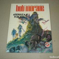 Tebeos: BOB MORANE: Nº 8 ATERRIZAJE FORZOSO (HENRI VERNES Y WILLIAM VANCE) - EDITORIAL BRUGUERA 1983. Lote 151439498