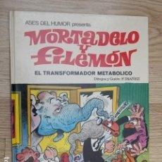 Tebeos: MORTADELO Y FILEMÓN - EL TRANSFORMADOR METABÓLICO - F. IBAÑEZ - ED. BRUGUERA - 1ª EDICIÓN 1979. Lote 151522718