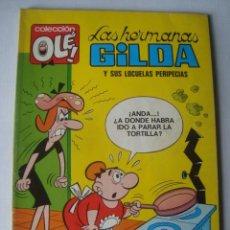 Tebeos: LAS HERMANAS GILDA Y SUS LOCUELAS PERIPECIAS - FRANCISCO IBÁÑEZ (BRUGUERA, OLÉ Nº 9, 1979). 3ª ED.. Lote 152109910