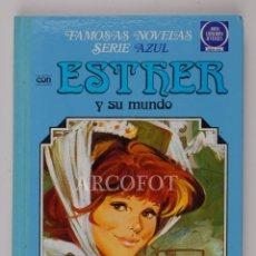 Tebeos: FAMOSAS NOVELAS SERIE AZUL CON ESTHER Y SU MUNDO Nº 4 - EDITORIAL BRUGUERA 1985. Lote 152533942