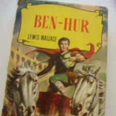 Tebeos: BEN-HUR, AUT. LEWIS WALLACE. Lote 153387310