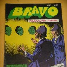 Tebeos: BRAVO Nº 54. INSPECTOR DAN 27, ED. BRUGUERA, AÑO 1976, ERCOM B8. Lote 153721758