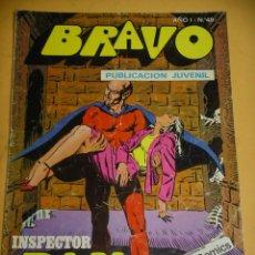 Tebeos: BRAVO Nº 48. INSPECTOR DAN 24, ED. BRUGUERA, AÑO 1976, ERCOM B8. Lote 153722386