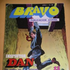 Tebeos: BRAVO Nº 26. INSPECTOR DAN 13, ED. BRUGUERA, AÑO 1976, ERCOM B8. Lote 153723506