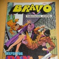 Tebeos: BRAVO Nº 22. INSPECTOR DAN 11, ED. BRUGUERA, AÑO 1976, ERCOM B8. Lote 153724530