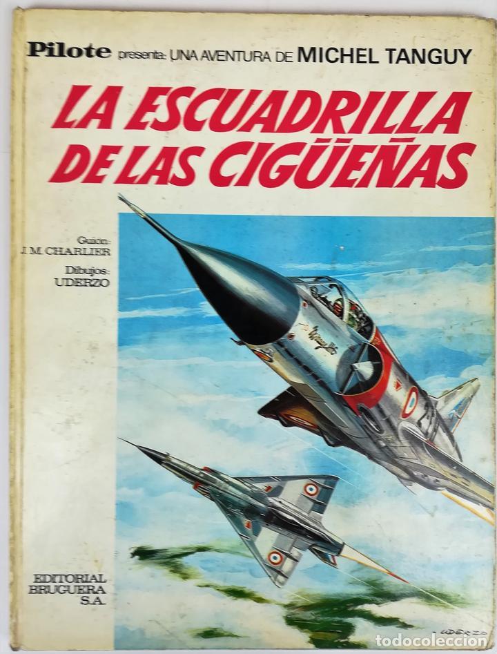LA ESCUADRILLA DE LAS CIGÜEÑAS. J.M. CHARLIER. EDITORIAL BRUGUERA, S.A. BARCELONA 1968 (Tebeos y Comics - Bruguera - Otros)