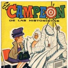 Tebeos: EL CAMPEÓN DE LAS HISTORIETAS NÚMERO 42 - CON CARLOS AUDAZ. Lote 154356690