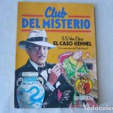 Tebeos: EL CASO KENNEL. S.S. VAN DINE. CLUB DEL MISTERIO Nº 44. BRUGUERA. Lote 154369626