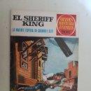 Tebeos: EL SHERIFF KING. GRANDES AVENTURAS JUVENILES. Nº 16. 2ª EDICION. BRUGUERA.. Lote 154850094