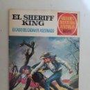 Tebeos: EL SHERIFF KING. GRANDES AVENTURAS JUVENILES. Nº 38. 1ª EDICION. BRUGUERA.. Lote 154850830