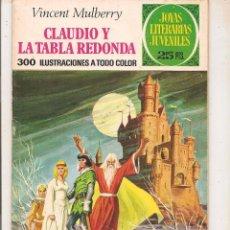 Tebeos: JOYAS LITERARIAS JUVENILES- Nº 54 -CLAUDIO Y LA TABLA REDONDA- J.J.ÚBEDA-2ª EDIC.1976-DIFÍCIL-0522. Lote 155418780