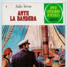 Tebeos: JOYAS LITERARIAS JUVENILES- Nº 196 -ANTE LA BANDERA-JUAN GIRALT BANÚS-1ª EDIC-1978-RARO-LEAN-0524. Lote 155420893