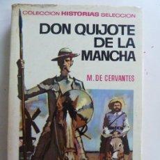 Tebeos: DON QUIJOTE DE LA MANCHA. COLECCIÓN HISTORIA SELECCIÓN. Lote 156042086