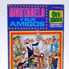 Tebeos: OYEMIRA OYE MIRA 11. MORTADELO Y SUS AMIGOS (IBÁÑEZ / VAZQUEZ) BRUGUERA / BELTER, 1981. CON 4 CROMOS. Lote 156450888
